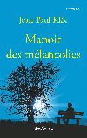 Cover-Bild zu Klée, Jean-Paul: Manoir des mélancolies