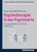 Cover-Bild zu Herpertz, Sabine C. (Hrsg.): Psychotherapie in der Psychiatrie