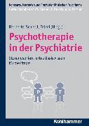 Cover-Bild zu Herpertz, Sabine C. (Hrsg.): Psychotherapie in der Psychiatrie (eBook)