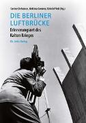 Cover-Bild zu Defrance, Corine (Hrsg.): Die Berliner Luftbrücke