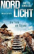 Cover-Bild zu Hinrichs, Anette: Nordlicht - Die Tote am Strand (eBook)