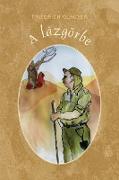 Cover-Bild zu Glauser, Friedrich: A lázgörbe (eBook)