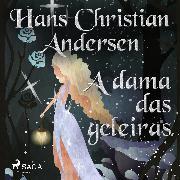 Cover-Bild zu Andersen, H.C.: A dama das geleiras (Audio Download)