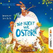 Cover-Bild zu Reitz, Nadine: Die Nacht vor Ostern (Ungekürzt) (Audio Download)