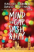Cover-Bild zu Cohn, Rachel: Mind the Gap, Dash & Lily