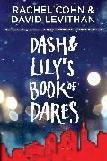 Cover-Bild zu Cohn, Rachel: Dash & Lily's Book of Dares