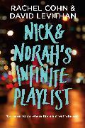 Cover-Bild zu Cohn, Rachel: Nick & Norah's Infinite Playlist