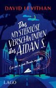 Cover-Bild zu Levithan, David: Das mysteriöse Verschwinden des Aidan S. (so wie es sein Bruder erzählt)