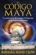 Cover-Bild zu Clow, Barbara Hand: El código maya