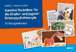 Cover-Bild zu Gräßer, Melanie: Kreative Techniken für die Kinder- und Jugendlichenpsychotherapie