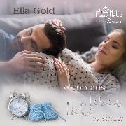 Cover-Bild zu Gold, Ella: Wenn aus Leben Liebe wächst (Audio Download)