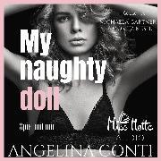 Cover-Bild zu Conti, Angelina: My Naughty Doll. Spiel mit mir (Audio Download)