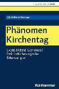 Cover-Bild zu Phänomen Kirchentag (eBook) von Renner, Christiane