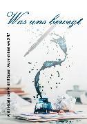 Cover-Bild zu Was uns bewegt (eBook) von Thon, Ronny