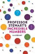 Cover-Bild zu Stewart, Ian: Professor Stewart's Incredible Numbers