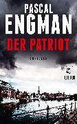 Cover-Bild zu Engman, Pascal: Der Patriot