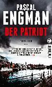 Cover-Bild zu Engman, Pascal: Der Patriot (eBook)