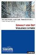 Cover-Bild zu Bretschneider, Falk (Hrsg.): Gewalt vor Ort. Violence située (eBook)