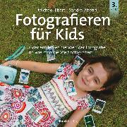 Cover-Bild zu Fotografieren für Kids (eBook) von Abend, Sandra