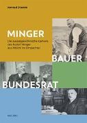 Cover-Bild zu Stamm, Konrad: Minger: Bauer, Bundesrat