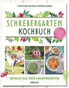 Cover-Bild zu Leesker, Christiane: Schrebergarten-Kochbuch