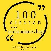 Cover-Bild zu Bonaparte, Napoléon: 100 citaten voor ondernemerschap (Audio Download)