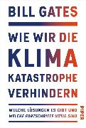 Cover-Bild zu Gates, Bill: Wie wir die Klimakatastrophe verhindern (eBook)