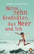 Cover-Bild zu Genovesi, Fabio: Meine zehn Großväter, das Meer und ich