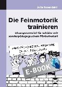 Cover-Bild zu Die Feinmotorik trainieren (eBook) von Rosendahl, Julia