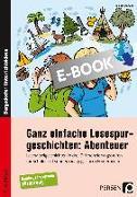 Cover-Bild zu Ganz einfache Lesespurgeschichten: Abenteuer (eBook) von Rosendahl, Julia