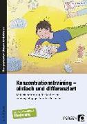Cover-Bild zu Konzentrationstraining - einfach und differenziert von Rosendahl, Julia