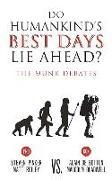 Cover-Bild zu Pinker, Steven: Do Humankind's Best Days Lie Ahead?: The Munk Debates