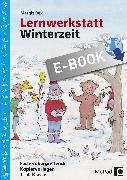 Cover-Bild zu Lernwerkstatt Winterzeit (eBook) von Rex, Margit