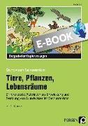 Cover-Bild zu Tiere, Pflanzen, Lebensräume (eBook) von Rex, Margit