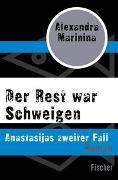 Cover-Bild zu Marinina, Alexandra: Der Rest war Schweigen