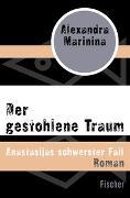 Cover-Bild zu Marinina, Alexandra: Der gestohlene Traum