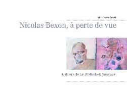 Cover-Bild zu Texier, Jean-Pierre: Nicolas Bexon, à perte de vue (eBook)