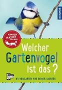 Cover-Bild zu Haag, Holger: Welcher Gartenvogel ist das? Kindernaturführer