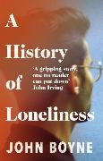 Cover-Bild zu Boyne, John: A History of Loneliness