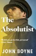 Cover-Bild zu Boyne, John: The Absolutist