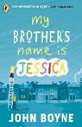 Cover-Bild zu Boyne, John: My Brother's Name is Jessica