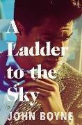 Cover-Bild zu Boyne, John: A Ladder to the Sky