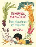 Cover-Bild zu Adichie, Chimamanda Ngozi: Todos deberíamos ser feministas / We Should All Be Feminists