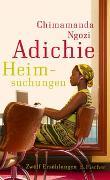 Cover-Bild zu Adichie, Chimamanda Ngozi: Heimsuchungen