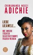 Cover-Bild zu Adichie, Chimamanda Ngozi: Liebe Ijeawele
