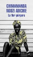 Cover-Bild zu Ngozi Adichie, Chimamanda: La flor purpura / Purple Hibiscus: A Novel