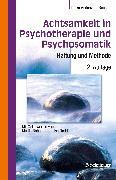 Cover-Bild zu Anderssen-Reuster, Ulrike (Hrsg.): Achtsamkeit in Psychotherapie und Psychosomatik