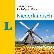 Cover-Bild zu Langenscheidt-Redaktion: Langenscheidt Audio-Sprachführer Niederländisch (Audio Download)