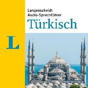 Cover-Bild zu Langenscheidt-Redaktion: Langenscheidt Audio-Sprachführer Türkisch (Audio Download)