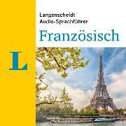 Cover-Bild zu Langenscheidt-Redaktion: Langenscheidt Audio-Sprachführer Französisch (Audio Download)